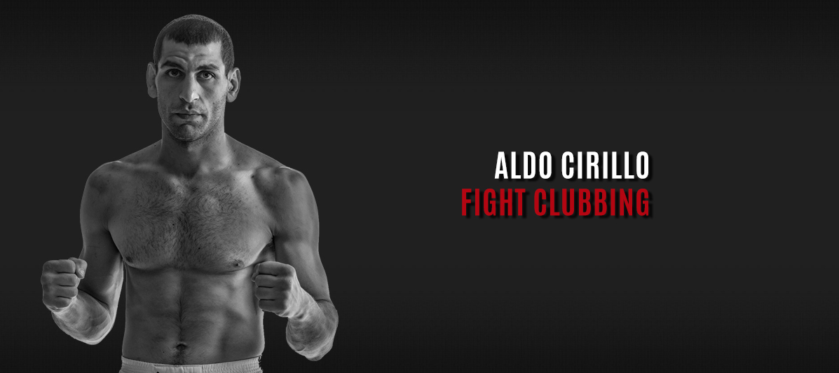 Aldo Cirillo - Fight Clubbing