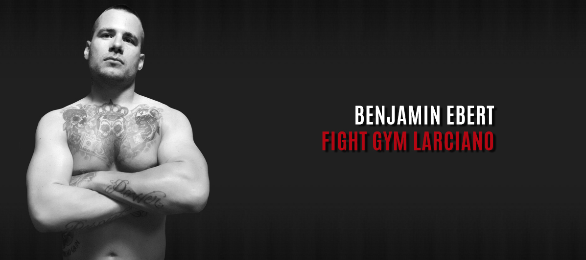 Benjamin Ebert - Fight Gym Larciano