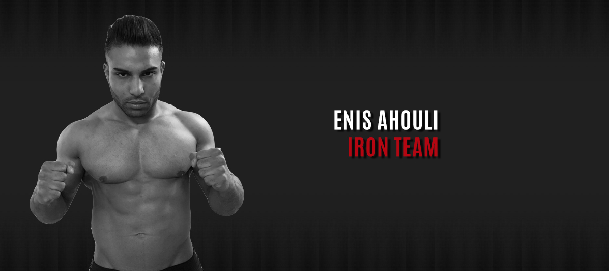 Enis Ahouli - Iron Team