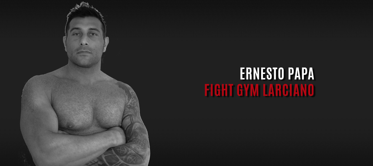 Ernesto Papa - Fight Gym Larciano