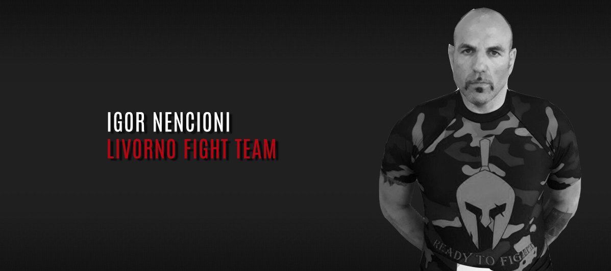 Igor Nencioni - Livorno Fight Team